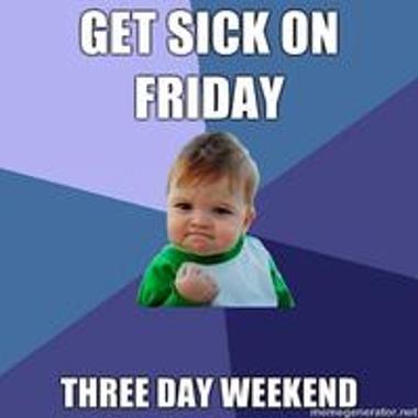 Get Sick on Friday Meme
